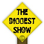 The Biggest Show